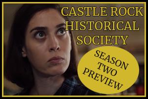Castle Rock Season Two Preview!