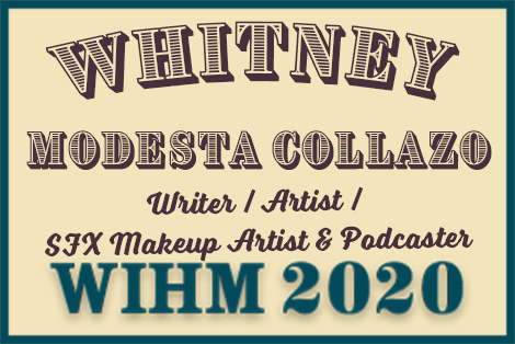 Whitney Modesta Collazo – Writer / Artist – WIHM 2020
