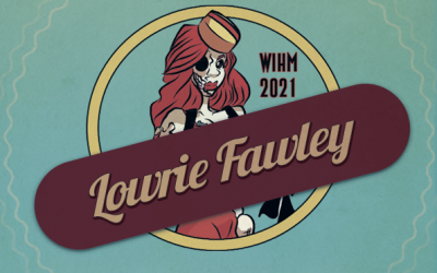 Lowrie Fawley – Actor / Producer / Festival Host / SFX Artist – WIHM 2021