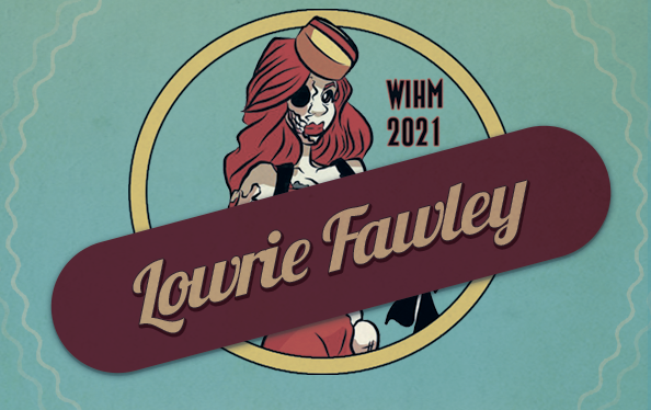 Lowrie Fawley – Actor / Producer / Festival Host / SFX Artist – WIHM 2021