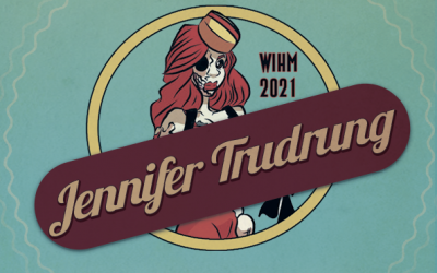 Jennifer Trudrung – Screenwriter / Actor / Producer – WIH 2021