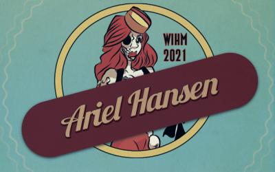 Ariel Hansen – Director / Actor / Writer – WIH 2021
