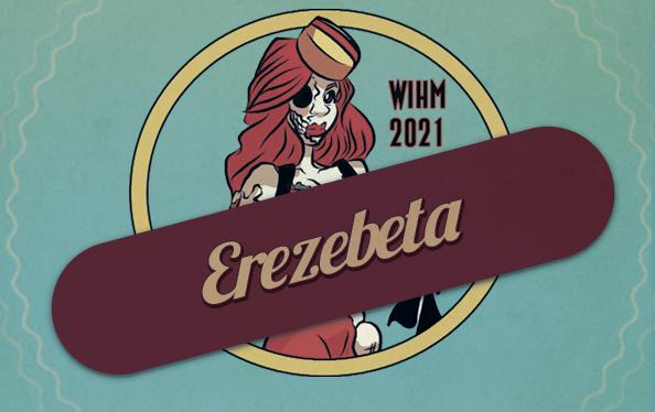 Erezebeta – Twitch Broadcaster – WIH 2021