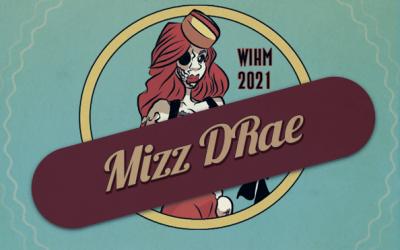 Mizz DRae – WIH 2021